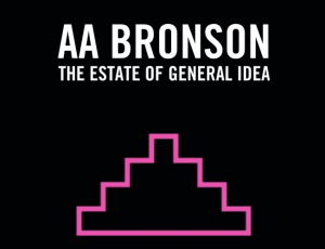 Talk and Book Signing with AA Bronson of The Estate of General Idea