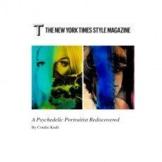 T The New York Times Style Magazine: A Psychedelic Portraitist Rediscovered