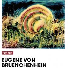 Fact File: Eugene Von Bruenchenhein