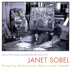Janet Sobel: Pioneering Abstractionist, Rediscovered Outsider