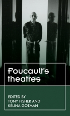 "The cover of ""Foucault's Theatres"""
