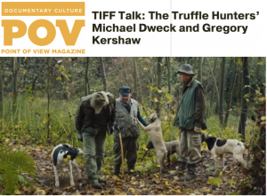 TIFF Talk: The Truffle Hunters' Michael Dweck and Gregory Kershaw