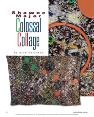 """""""Shawne Major: Colossal Collage,"""" Surface Design Journal"""