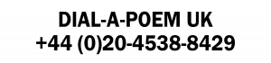 Dial-a-Poem Launches in the UK at +44 (0)20-4538-8429