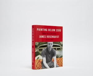 James Rosenquist Painting Below Zero: Notes on a Life in Art Catalogue Cover