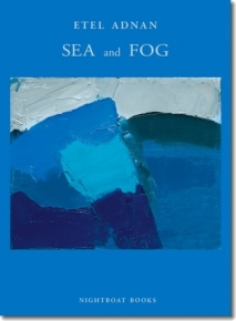 "The front page of Etel Adnan's book ""SEA and FOG,"" which has a blue abstract painting on the cover and the artist's name"
