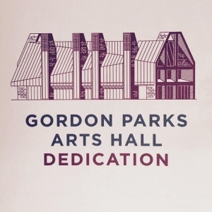 GORDON PARKS ARTS HALL DEDICATION