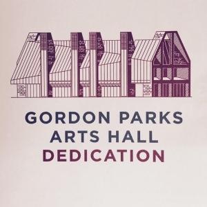 GORDON PARKS ARTS HALL DEDICATION