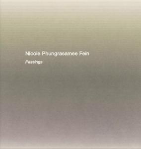 Nicole Phungrasamee Fein - Danese/Corey exhibition catalogue