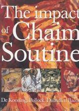 The Impact of Chaim Soutine (1893 – 1943)