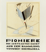 Pioneers of Abstract Art from the Thyssen-Bornemisza Collection