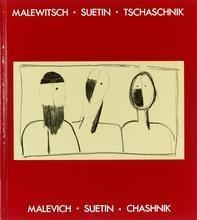 Malevich – Suetin – Chashnik