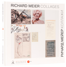 Richard Meier: Collages