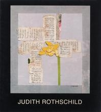 Judith Rothschild: Relief/Collages