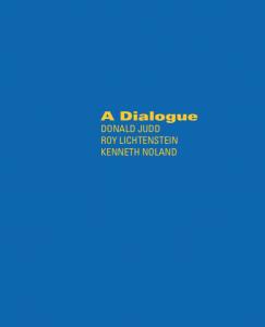 Donald Judd, Roy Lichtenstein, Kenneth Noland