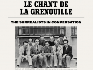 This image is the poster for the exhibition, Le Chant de la Grenouille, the Surrealists in conversation, it features a photo grouping all the members of the Surrealist group seated together outside.