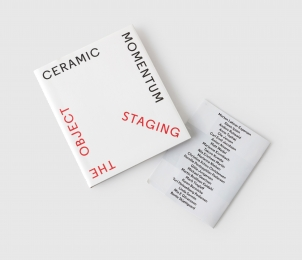 Ceramic Momentum: Staging the Object