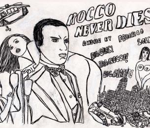 Rocco Never Dies, 2005