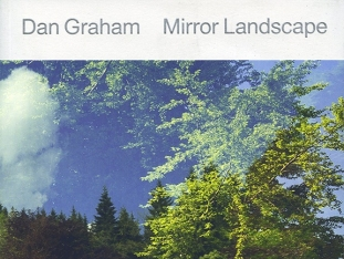 Dan Graham: Mirror Landscape Book Launch