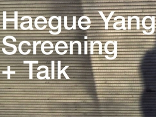 Haegue Yang Screening + Talk