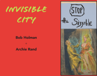 Bob Holman and Archie Rand | Invisible City | 2017