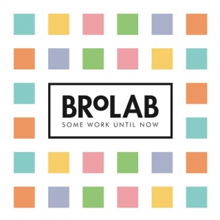 BroLab | Some Work Until Now