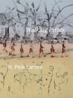 H. Peik Larsen | Walking Prints | 2017
