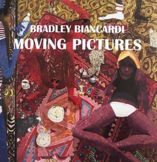 Bradley Biancardi - Moving Pictures
