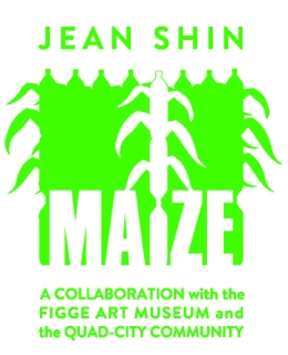 Press Release | Jean Shin: Maize at the Figge Art Museum