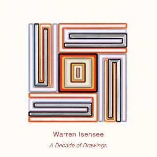 Warren Isensee: A Decade of Drawings