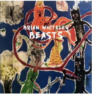 Brian Whiteley | Beasts