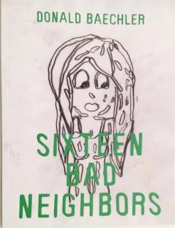 Donald Baechler   Sixteen Bad Neighbors