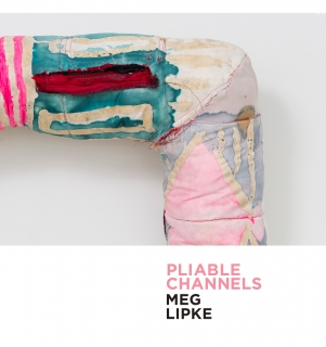 Meg Lipke | Pliable Channels
