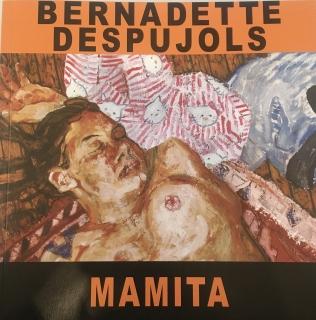 Bernadette Despujols | Mamita