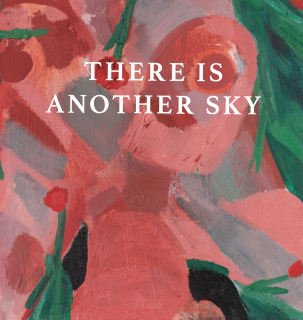 Emilia Olsen | There Is Another Sky