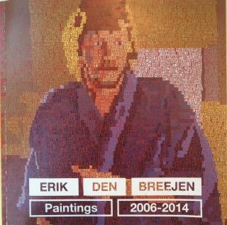Erik den Breejen   Paintings 2006-2014   2014