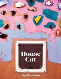 Jennifer Sullivan   House Cat