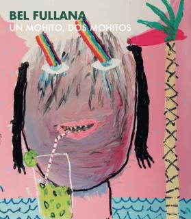 Bel Fullana | UN MOHITO, DOS MOHITOS