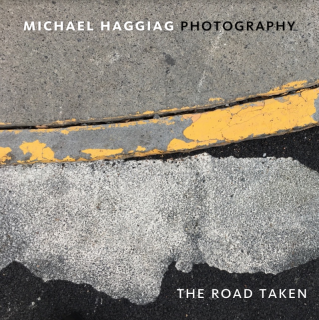 Michael Haggiag | The Road Taken | 2017