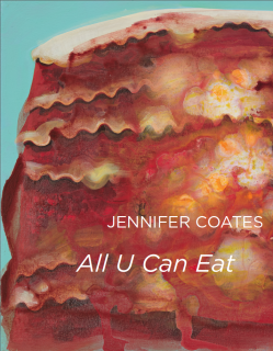 Jennifer Coates | All U Can Eat | 2017