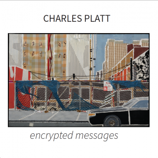 Charles Platt | encrypted messages | 2017
