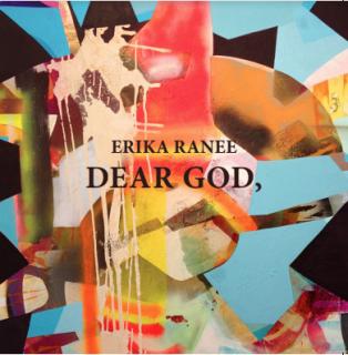 Erika Ranee l Dear God,