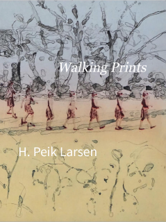 H. Peik Larsen | Walking Prints | 2017
