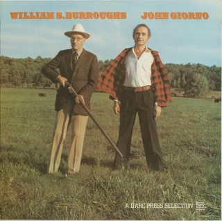 William S. Burroughs and John Giorno: A d'Arc Press Selection