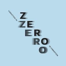 ZERO in Vibration - Vibration in ZERO