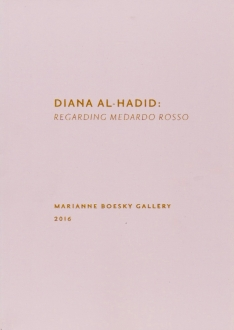 Diana Al-Hadid: Regarding Medardo Rosso