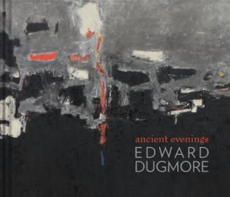 Edward Dugmore: Ancient Evenings