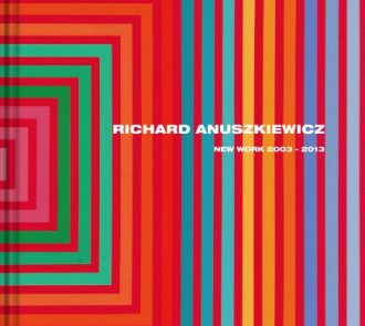 Richard Anuszkiewicz: New Work, 2003–2013