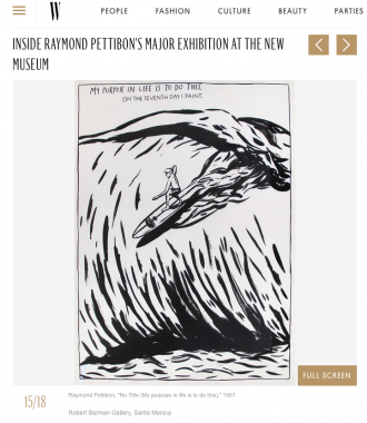 ROBERT BERMAN GALLERY - 25 works by Raymond Pettibon from our collection on view the New Museum, NY