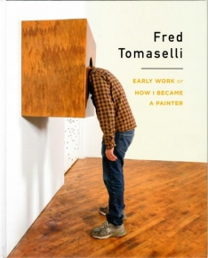 Fred Tomaselli: Early Work or How I Became a Painter